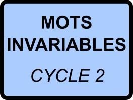 Dictées de mots invariables - cycle 2