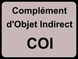 Complément d'objet indirect (COI)