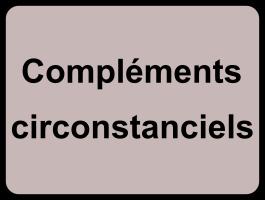 Compléments circonstanciels