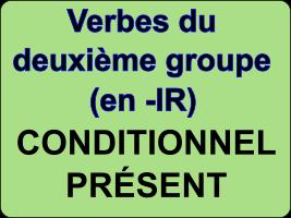 Conjuguer les verbes du deuxième groupe au conditionnel présent