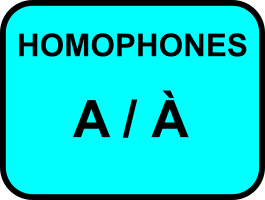 Homophones a/à