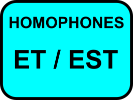 Homophones et/est