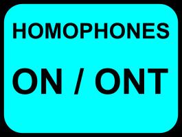 Homophones on/ont