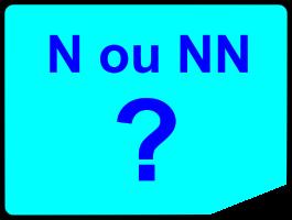 N ou NN?