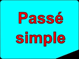 Conjuguer tous les verbes au passé simple