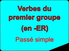Conjuguer les verbes du premier groupe au passé simple