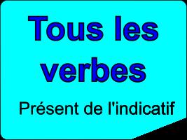 Conjuguer tous les verbes au présent de l'indicatif