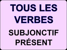 Conjuguer au subjonctif présent